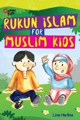 Rukun Islam for Muslim Kids