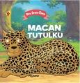Board Book Aku Ingin Tahu : Macan Tutulku