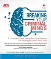 Breaking Your Criminal Minds
