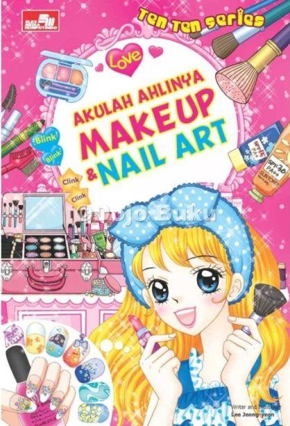 Ten Ten Series - Akulah Ahlinya Makeup & Nail Art