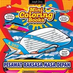Mini Coloring Books-Pesawat Raksasa Masa Depan