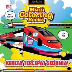 Mini Coloring Books-Kereta Tercepat Sedunia
