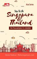 Trip to Lite Singapore  & Thailand