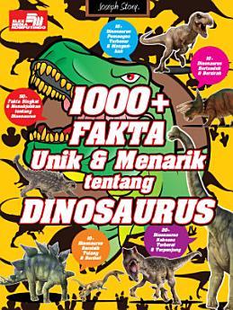 1000+ Fakta Unik & Menarik Tentang Dinosaurus