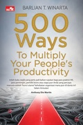 500 Ways To Multiply Your People`s Productivity