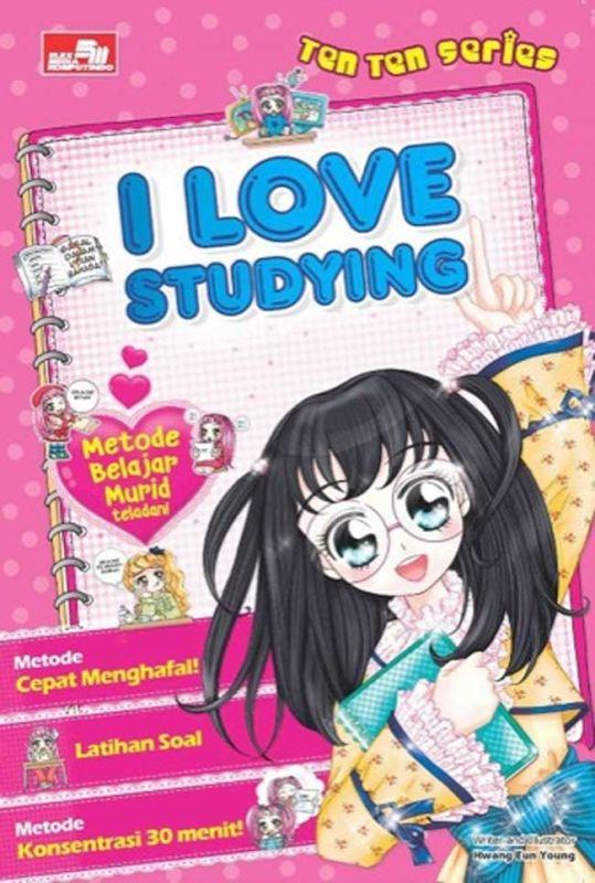 Ten-Ten: I Love Studying