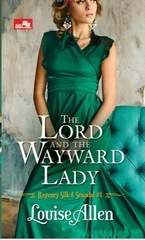 HR: The Lord and The Wayward Lady (Regency Silk & Scandal #1)