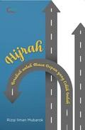 Hijrah: Berubah untuk Masa Depan yang Lebih Indah