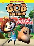 Pop up Coloring Gob & Friend :  Akulah Juaranya Hompimpa Animation