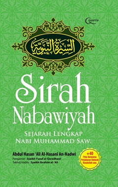 Sirah Nabawiyyah - Sejarah Lengkap Nabi Muhammad SAW