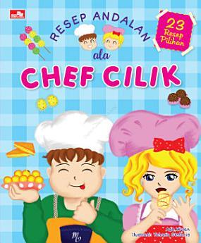 Resep Andalan ala Chef Cilik