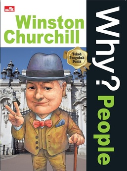 Why? People - Winston Churchill