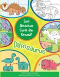 Seri Aktivitas Ceria dan Kreatif: Dinosaurus