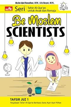 Be Moslem Scientists - Juz 1