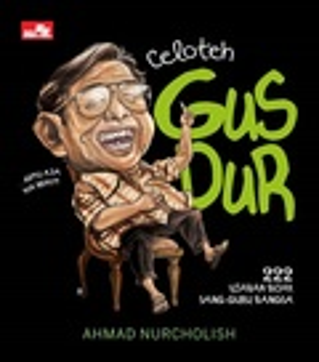 Celoteh Gus Dur