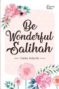 Be Wonderful Salihah