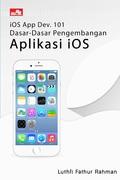 iOS App Dev. 101 - Dasar-Dasar Pengembangan Aplikasi iOS