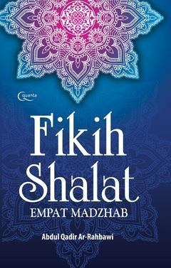 Fikih Shalat Empat Madzhab