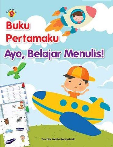 Buku Pertamaku. Ayo, Belajar Menulis!