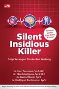Silent Insidious Killer - Stop Serangan Stroke dan Jantung