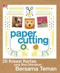 Paper Cutting-20 Kreasi Kertas yang Bisa Dikerjakan Bersama Teman