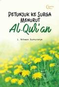Petunjuk ke Surga Menurut Al-Qur`an Lilis Nihwan