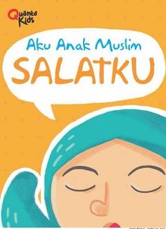 Board Book Aku Anak Muslim: Salatku