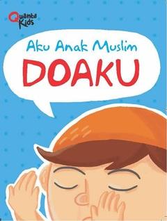 Board Book Aku Anak Muslim: Doaku