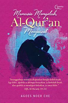 Manusia Mengeluh, Al-Qur`an Menjawab