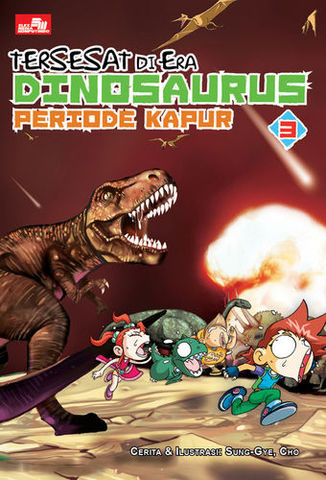 Tersesat di Era Dinosaurus 3 - Periode Kapur