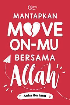 Mantapkan Move on-mu Bersama Allah
