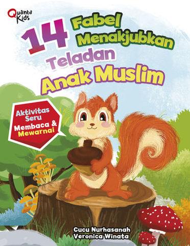 14 Fabel Menakjubkan Teladan Anak Muslim