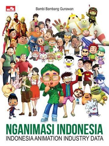 Nganimasi indonesia INDONESIA ANIMATION INDUSTRY DATA