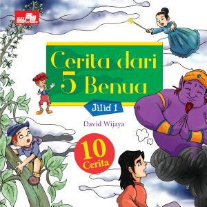 Cerita dari 5 Benua Jilid 1