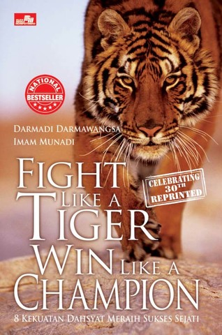 Fight Like a Tiger Win Like a Champion (Celebrating 30th Reprinted)