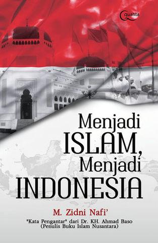 Menjadi Islam, Menjadi Indonesia