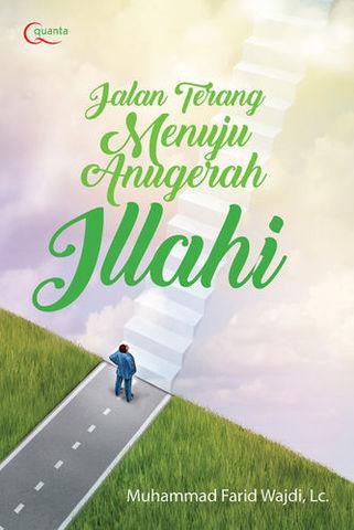 Jalan Terang Menuju Anugerah Ilahi