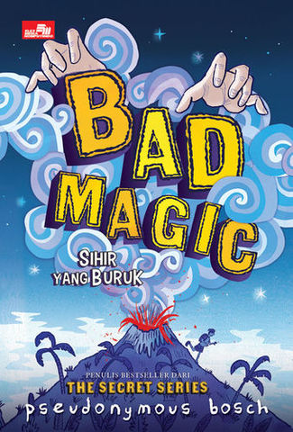 Bad Magic (Sihir yang Buruk)