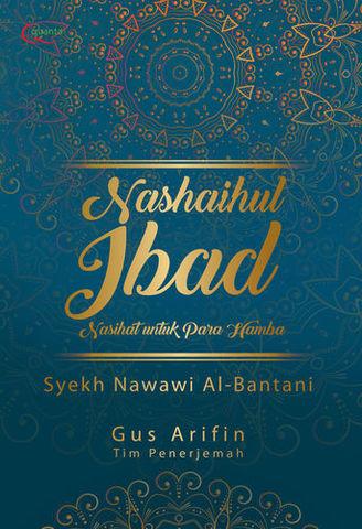 Nasaihul Ibad; Nasihat untuk Para Hamba