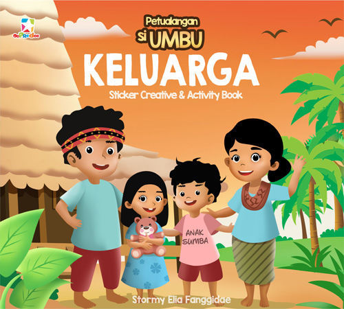 Sticker Creative & Activity Book Petualangan Si Umbu: KELUARGA