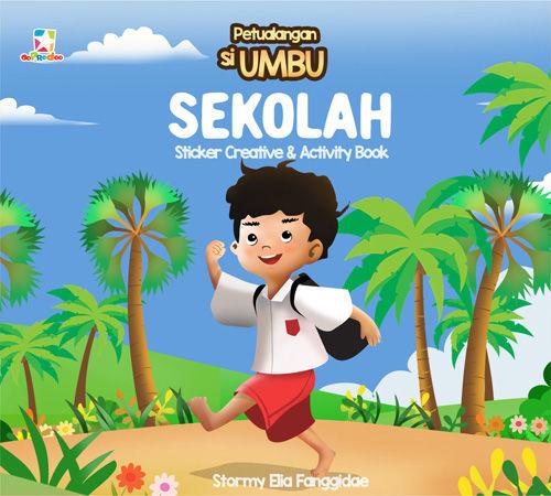 Sticker Creative & Activity Book Petualangan Si Umbu: SEKOLAH