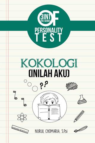 3 IN 1 The Series Of Personality Test : Kokologi (inilah Aku)