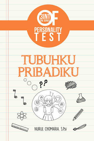 3 IN 1 The Series Of Personality Test : Tubuhku Pribadiku