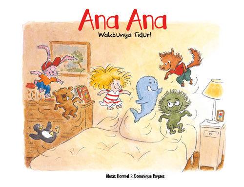 Ana Ana - Waktunya Tidur!