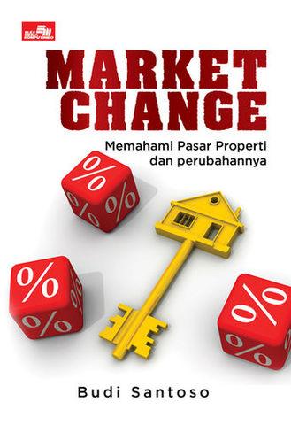 Market Change: Memahami Pasar Properti dan Perubahannya