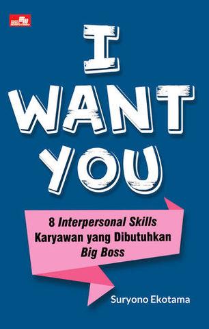 I Want You - 8 Interpersonal Skills Karyawan yang Dibutuhkan Big Boss