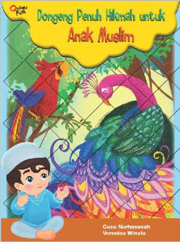 Dongeng Penuh Hikmah untuk Anak Muslim
