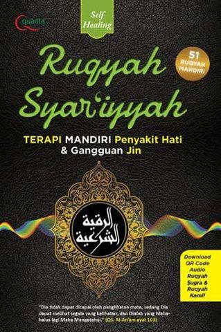 Ruqyah Syar`iyyah - Terapi Mandiri Penyakit Hati dan Gangguan Jin