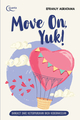 Move On, Yuk!