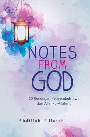 NOTES FROM GOD - 60 Renungan Penyembuh  Jiwa dari Allahku-Allahmu